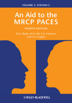 Ryder, Robert E. J. - An Aid to the MRCP PACES: Volume 3: Station 5, ebook