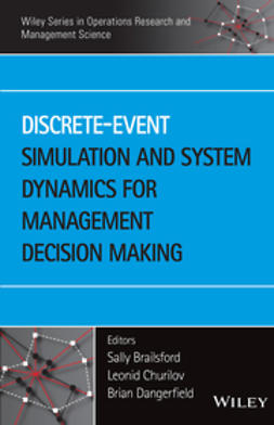 Brailsford, Sally - Discrete-Event Simulation and System Dynamics for Management Decision Making, e-kirja