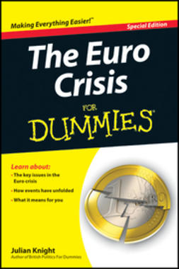 Knight, Julian - The Euro Crisis For Dummies, e-kirja