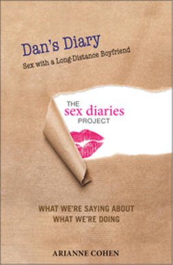 Cohen, Arianne - Dan's Diary: Sex with a Long-Distance Boyfriend, ebook