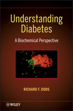 Dods, R. F. - Understanding Diabetes: A Biochemical Perspective, ebook
