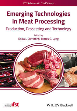 Cummins, Enda J. - Emerging Technologies in Meat Processing: Production, Processing and Technology, ebook