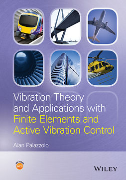 Palazzolo, Alan - Vibration Theory and Applications with Finite Elements and Active Vibration Control, ebook