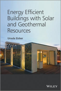 Eicker, Ursula - Energy Efficient Buildings with Solar and Geothermal Resources, ebook