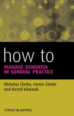 Clarke, Nicholas - How to Manage Dementia in General Practice, ebook