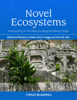 Hobbs, Richard J. - Novel Ecosystems: Intervening in the New Ecological World Order, ebook