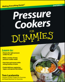 Lacalamita, Tom - Pressure Cookers For Dummies, ebook