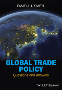 Smith, Pamela J. - Global Trade Policy: Questions and Answers, ebook