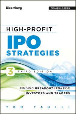 Taulli, Tom - High-Profit IPO Strategies: Finding Breakout IPOs for Investors and Traders, ebook