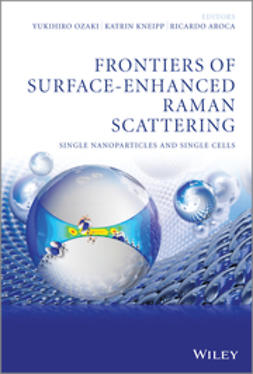 Ozaki, Yukihiro - Frontiers of Surface-Enhanced Raman Scattering: Single Nanoparticles and Single Cells, ebook