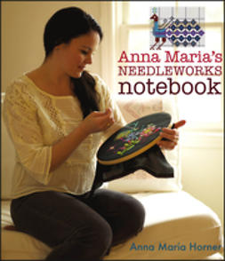 Horner, Anna Maria - Anna Maria's Needleworks Notebook, ebook