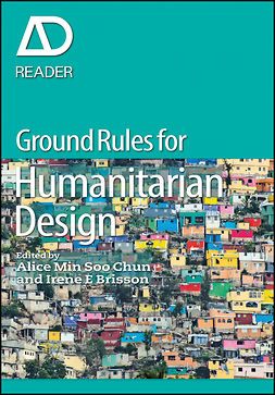 Brisson, Irene E. - Ground Rules in Humanitarian Design, ebook