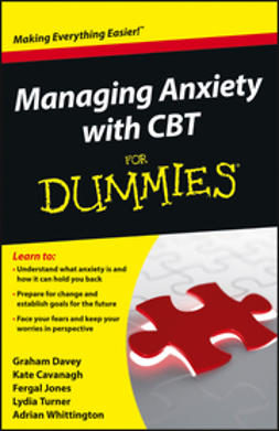 Davey, Graham - Managing Anxiety with CBT For Dummies, ebook