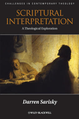 Sarisky, Darren - Scriptural Interpretation: A Theological Exploration, ebook