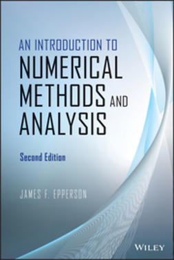 Epperson, James F. - Solutions Manual to Accompany An Introduction to Numerical Methods and Analysis, Second Edition, ebook