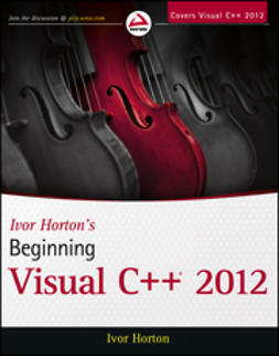 Horton, Ivor - Ivor Horton's Beginning Visual C++ 2012, ebook