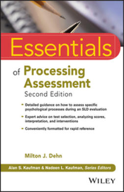 Dehn, Milton J. - Essentials of Processing Assessment, ebook