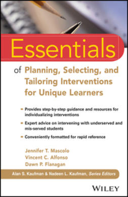 Alfonso, Vincent C. - Essentials of Planning, Selecting, and Tailoring Interventions for Unique Learners, ebook