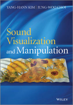 Choi, Jung-Woo - Sound Visualization and Manipulation, e-kirja
