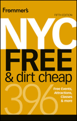 Wolff, Ethan - Frommer's NYC Free & Dirt Cheap, ebook