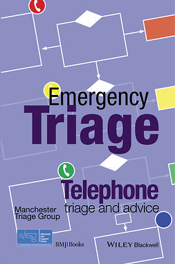 - Emergency Triage: Telephone Triage and Advice, e-kirja