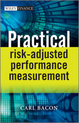 Bacon, Carl R. - Practical Risk-Adjusted Performance Measurement, ebook