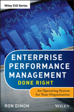 Dimon, Ron - Enterprise Performance Management Done Right: An Operating System for Your Organization, e-kirja