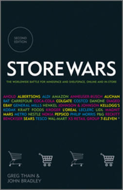Thain, Greg - Store Wars: The Worldwide Battle for Mindspace and Shelfspace, Online and In-store, ebook