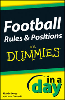 Czarnecki, John - Football Rules and Positions In A Day For Dummies, ebook