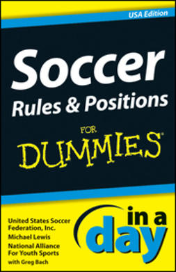 Lewis, Michael - Soccer Rules and Positions In A Day For Dummies, e-bok
