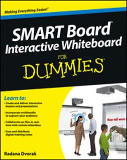 Dvorak, Radana - SMART Board Interactive Whiteboard For Dummies, ebook