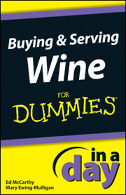 McCarthy, Ed - Buying and Serving Wine In A Day For Dummies, ebook