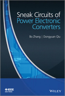 Zhang, Bo - Sneak Circuits of Power Electronic Converters, e-bok