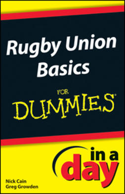Cain, Nick - Rugby Union Basics In A Day For Dummies, e-bok