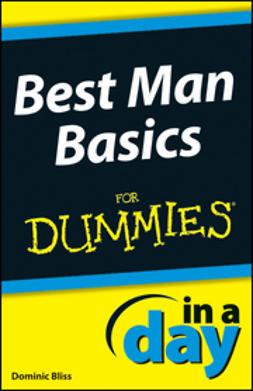 Bliss, Dominic - Best Man Basics In A Day For Dummies, ebook