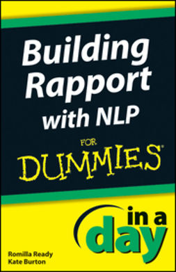 Burton, Kate - Building Rapport with NLP In A Day For Dummies, e-bok