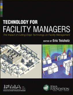 - Technology for Facility Managers: The Impact of Cutting-Edge Technology on Facility Management, ebook