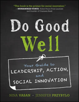 Przybylo, Jennifer - Do Good Well: Your Guide to Leadership, Action, and Social Innovation, ebook
