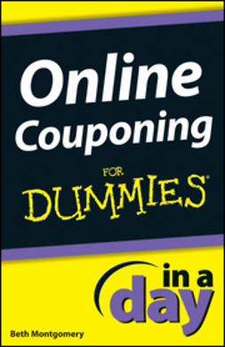 Montgomery, Beth - Online Couponing In a Day For Dummies, ebook