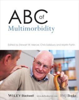 Mercer, Stewart - ABC of Multimorbidity, e-bok