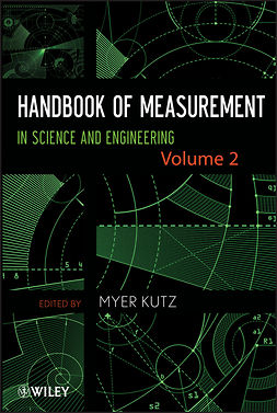 Kutz, Myer - Handbook of Measurement in Science and Engineering, Volume 2, ebook