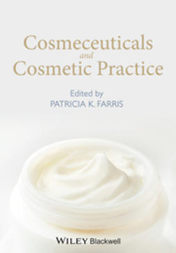 Farris, Patricia K. - Cosmeceuticals and Cosmetic Practice, ebook