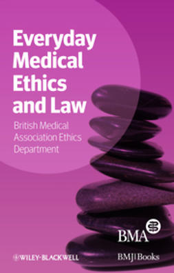 - Everyday Medical Ethics and Law, ebook