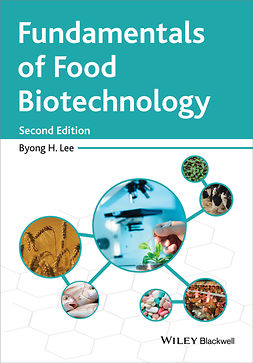 Lee, Byong H. - Fundamentals of Food Biotechnology, ebook