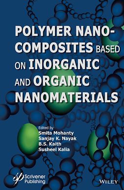Kaith, B. S. - Polymer Nanocomposites based on Inorganic and Organic Nanomaterials, ebook