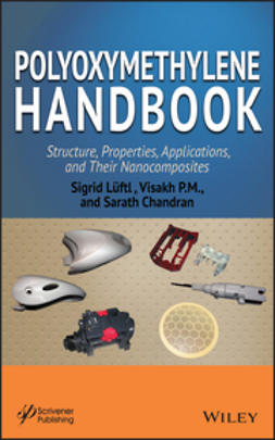 Chandran, Sarath - Polyoxymethylene Handbook: Structure, Properties, Applications and their Nanocomposites, e-kirja