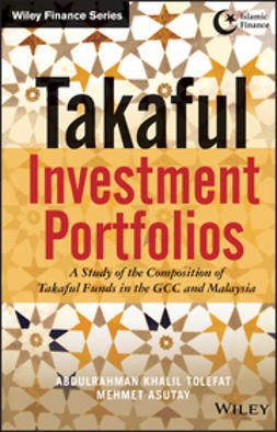 Asutay, Mehmet - Takaful Investment Portfolios: A Study of the Composition of Takaful Funds in the GCC and Malaysia, ebook