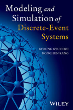 Choi, Byoung K. - Modeling and Simulation of Discrete Event Systems, ebook
