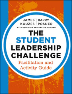 High, Beth - The Student Leadership Challenge: Facilitation and Activity Guide, ebook