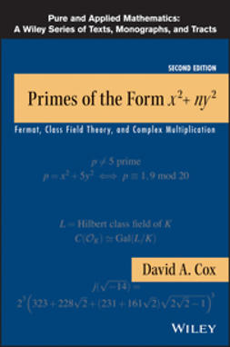 Cox, David A. - Primes of the Form x2+ny2: Fermat, Class Field Theory, and Complex Multiplication, ebook